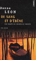 Polars : « De Sang et d'Ebène » & « Le Cantique des Innocents » de Donna LEON…