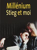Témoignage : « Millenium, Stieg et moi » d'Eva Gabrielsson…