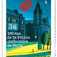 Le timbre des 100 ans de la Police judiciaire de Paris…