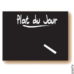 Ardoise Menu ou Plat du Jour : l'ardoise Plat du Jour est horizontale, format 30x40cm