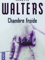 « Chambre froide » de Minette WALTERS…
