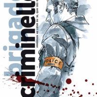 Brigade criminelle : Immersion au Cœur du 36, quai des Orfèvres…