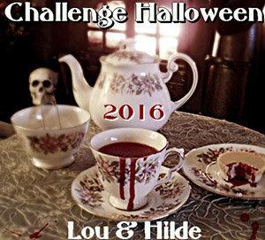 Challenge Halloween 2016 chez Lou & Hilde