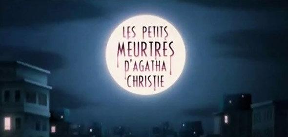 Petits Meurtres d'Agatha Christie
