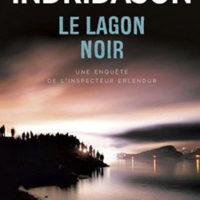 Le Lagon noir, d'Arnaldur INDRIDASON…