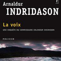 La Voix d'Arnaldur INDRIDASON…