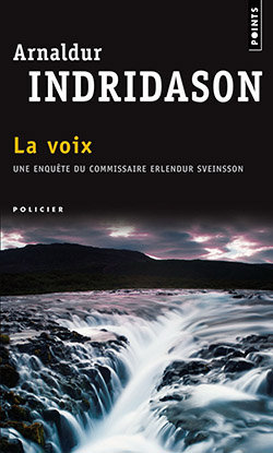La Voix d'Arnaldur INDRIDASON, polar