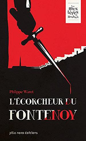 L'Ecorcheur du Fontenoy, polar roubaisien de Philippe Waret