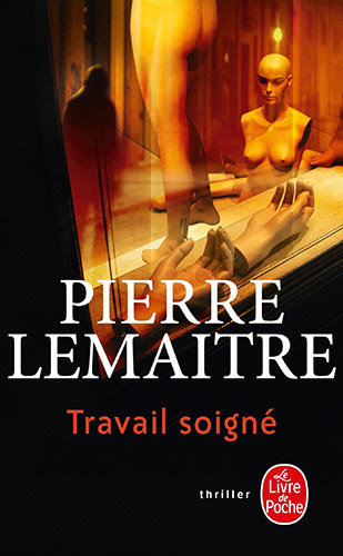Travail soigné de Pierre Lemaître : couverture du livre