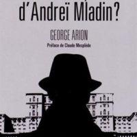 Polar roumain : Qui veut la peau d'Andreï Mladin ? de George ARION…