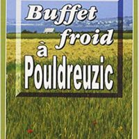 Polar breton : Buffet froid à Pouldreuzic, par Françoise LE MER…
