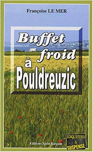 Polar breton de Françoise Le Mer : Buffet froid à Pouldreuzic