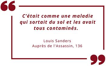 Auprès de l'Assassin de Louis Sanders : citation page 136