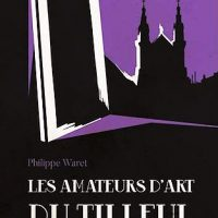 Les Amateurs d'Art du Tilleul, de Philippe WARET…