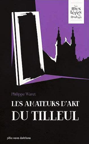 Les Amateurs d'Art du Tilleul : couverture du livre aux Editions Gilles Guillon