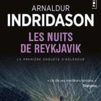 Les Nuits de Reykjavik, d'Arnaldur INDRIDASON…