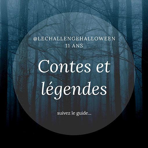 Challenge Halloween 2020 sur le thème des Contes et Légendes