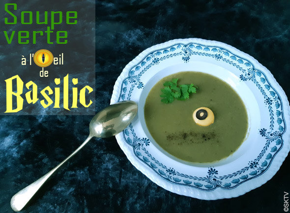 Soupe verte à l'oeil de basilic : version finale avec titre en surimpression